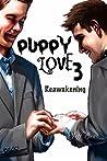 Puppy Love 3: Reawakening (Puppy Love #3)