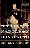 The Reign of Napoleon Bonaparte