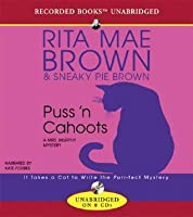 Puss 'n Cahoots (Mrs. Murphy, #15)