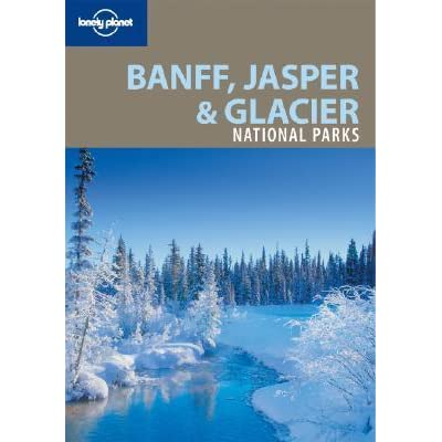 Guide to Banff and Jasper National Parks