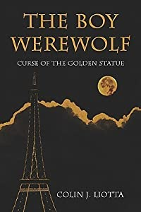 The Boy Werewolf: Curse of the Golden Statue