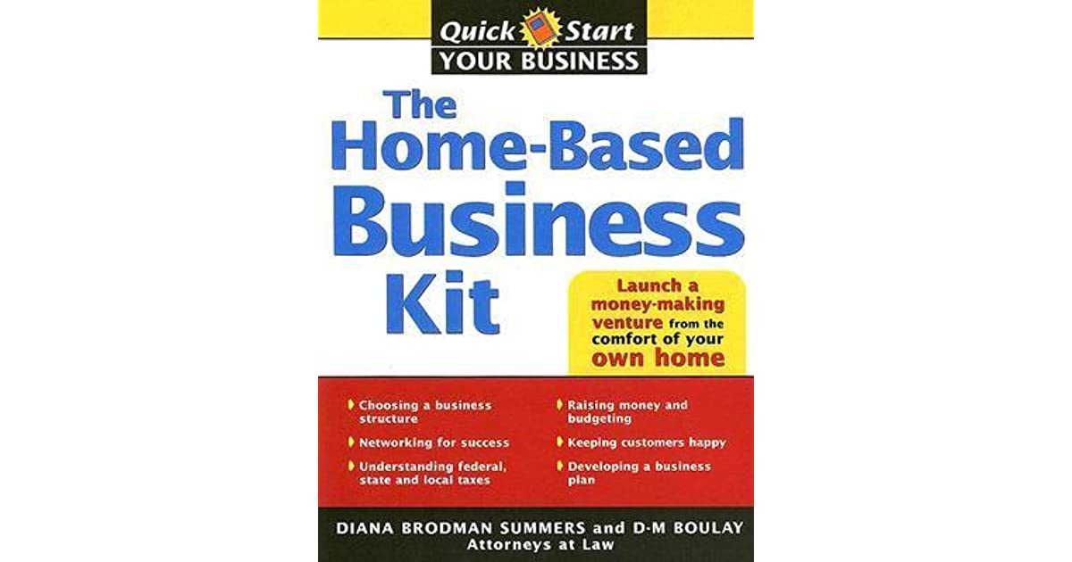 The Home-Based Business Kit: From Hobby to Profit by Diana Brodman ...