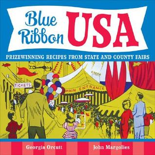 Blue Ribbon USA: Prizewinning Recipes from State and County Fairs