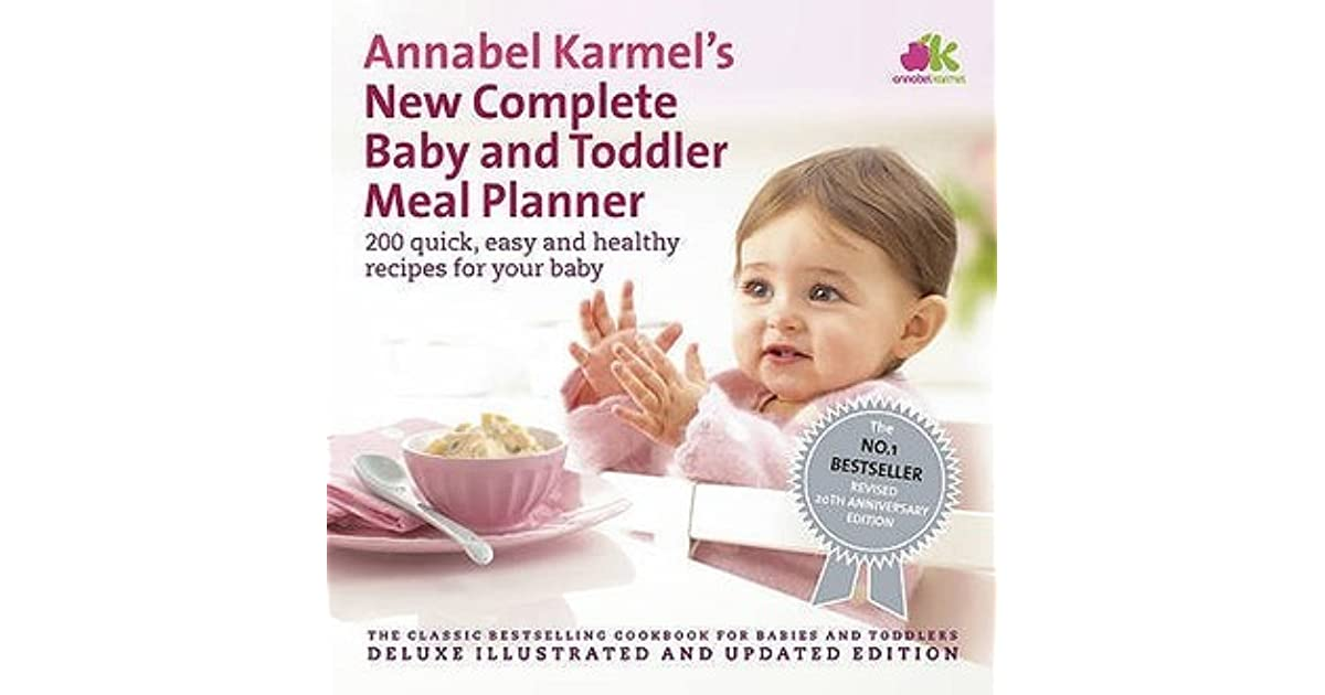 annabel karmel s new complete baby toddler meal planner 4th
