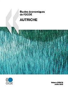 Etudes Conomiques de L'Ocde: Autriche 2009