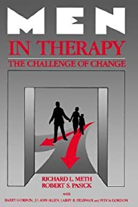 Men in Therapy: The Challenge of Change