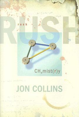 Rush: Chemistry: The Definitive Biography
