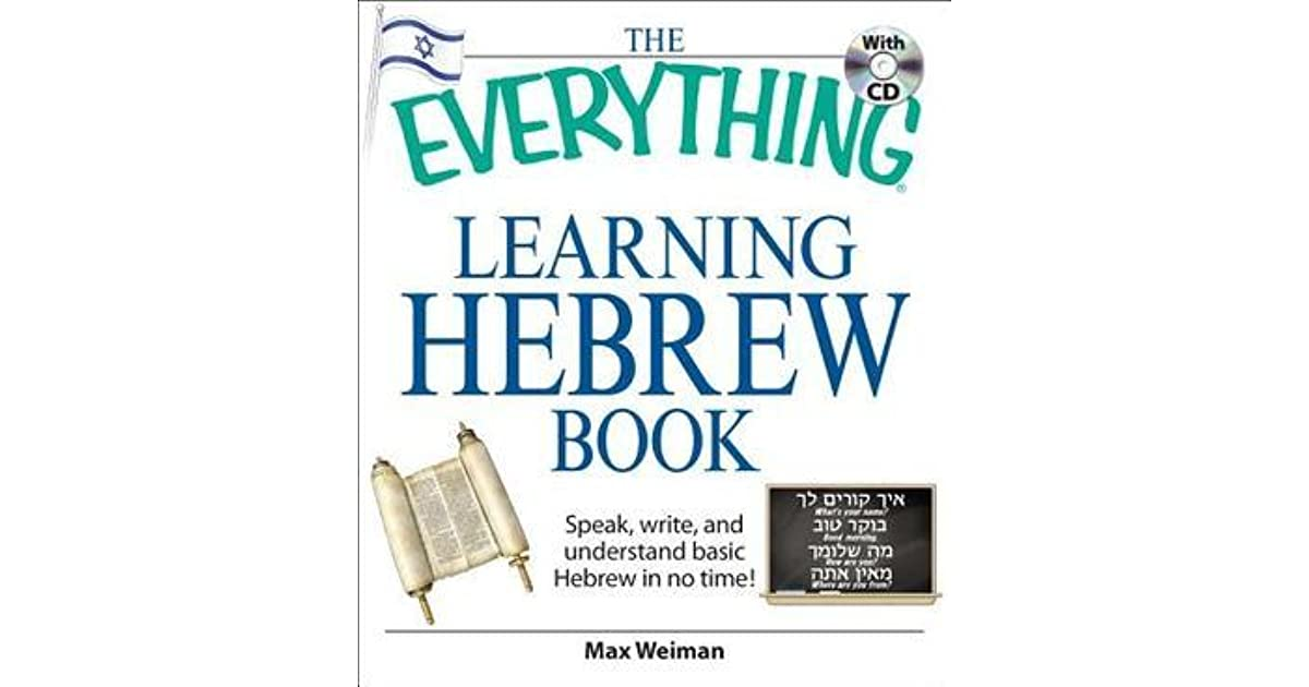 The Everything Learning Hebrew Book with CD: Speak, Write