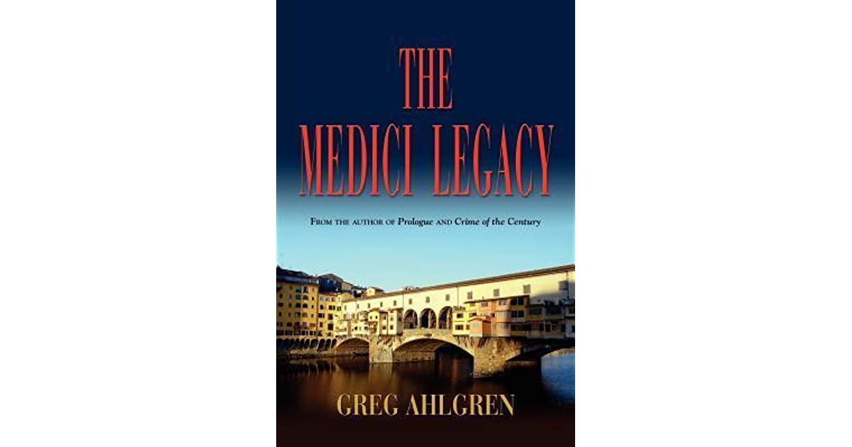 medici legacy Giovanni died in 1429, leaving behind a legacy of patronage for the arts, an immense fortune, and a son, cosimo de medici, who was educated in the principles of humanism cosimo de medici took over the family banking business at the age of forty.