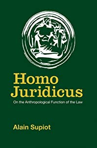 Homo Juridicus: On the Anthropological Function of the Law