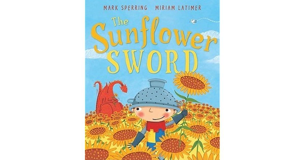 The Sunflower Sword by Mark Sperring