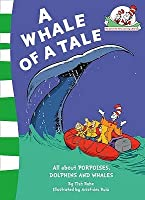 A Whale of a Tale!. by Bonnie Worth