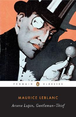 Arsène Lupin, Gentleman-Thief (Arsène Lupin, #1)