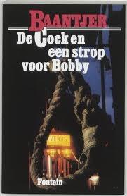 De Cock en een strop voor Bobby by A.C. Baantjer