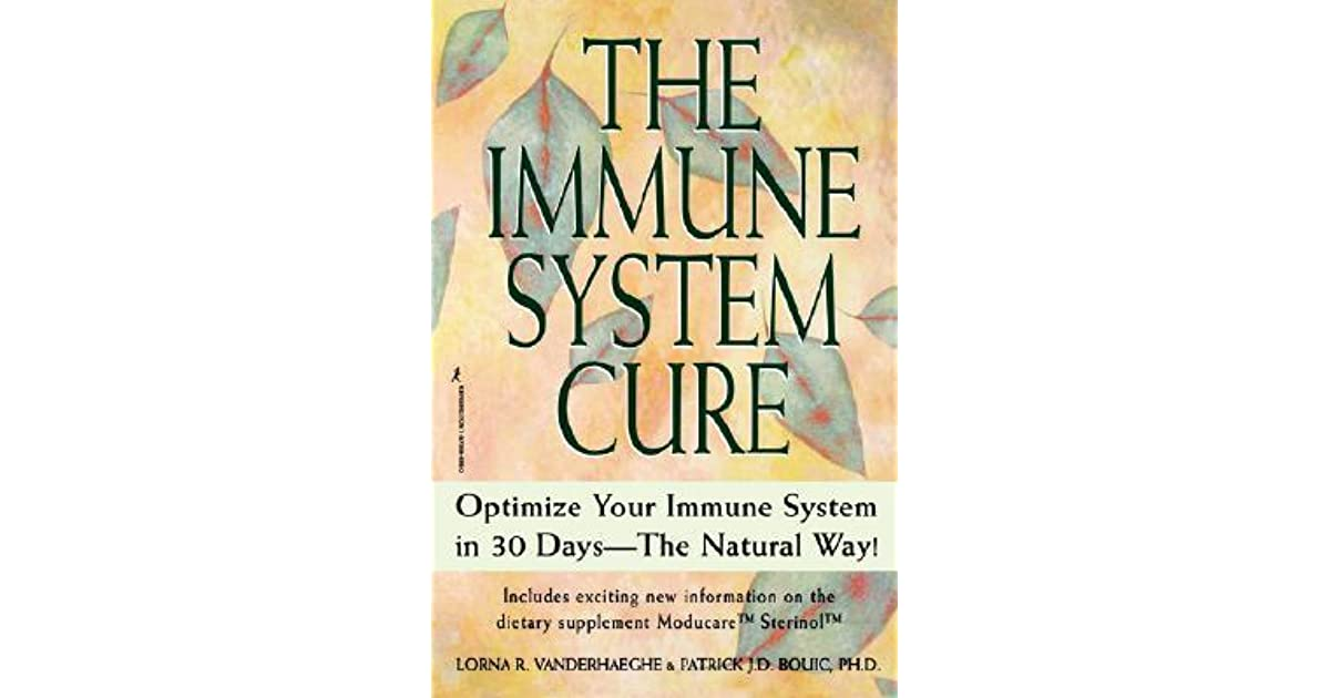 The Immune System Cure Optimize Your Immune System In 30 Days The