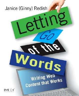 Letting Go of the Words by Janice G. Redish