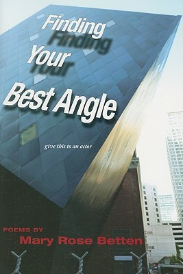 Finding Your Best Angle by Mary Rose Betten