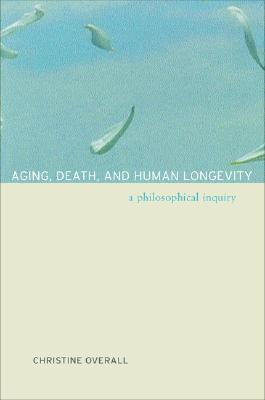 Aging  Death  and Human Longevity