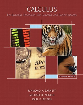 Calculus for Business, Economics, Life Sciences and Social Sciences [with Tutor Center and Student Solutions Manual Solution Pack]