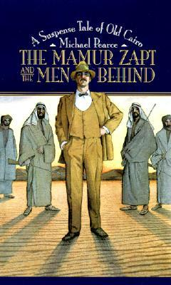 The Mamur Zapt and the Men Behind by Michael Pearce