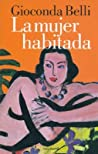 La mujer habitada by Gioconda Belli