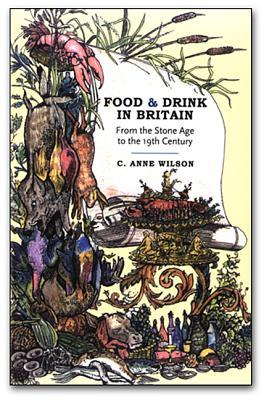 Food and Drink in Britain by C. Anne Wilson
