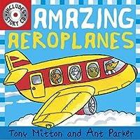 Amazing Aeroplanes (Amazing Machines)