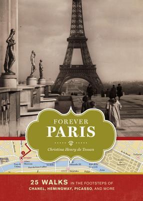 Forever Paris by Christina Henry De Tessan