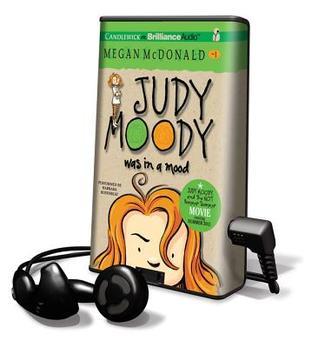 Judy Moody Was in a Mood by Megan McDonald