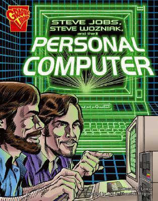 Steve Jobs, Steven Wozniak, and the Personal Computer