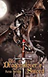 The Dragonslayer's Sword (Dragonslayer, #1)