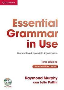 Essential Grammar in Use Italian Edition with Answers and CD-ROM: Grammatica di base della lingua inglese
