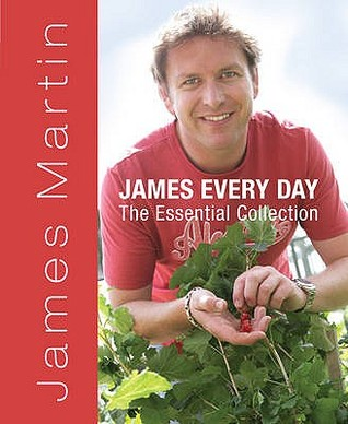 James Every Day: The Essential Collection James Martin