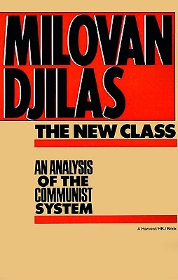 The New Class by Milovan Đilas