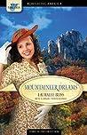Mountaineer Dreams: Mountains Stand Strong / A Bride Idea / Seneca Shadows (Romancing America: West Virginia)