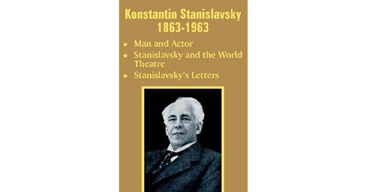 stanislavski essay Read this essay on stanislavski come browse our large digital warehouse of free sample essays get the knowledge you need in order to pass your classes and more.