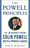 The Powell Principles: 24 Lessons from Colin Powell, a Battle-Proven Leader
