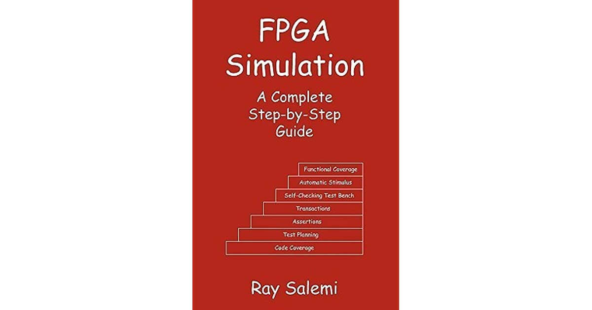 Fpga simulation a complete step by step guide by ray salemi fandeluxe Images