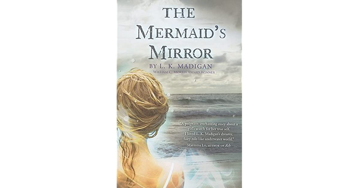 The Mermaids Mirror By LK Madigan