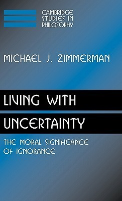 Living-with-Uncertainty-The-Moral-Significance-of-Ignorance