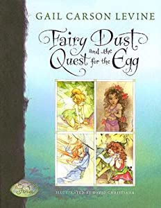 Fairy Dust and the Quest for the Egg (Disney Fairies #1)