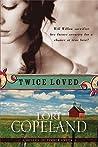 Twice Loved (Belles of Timber Creek #1)
