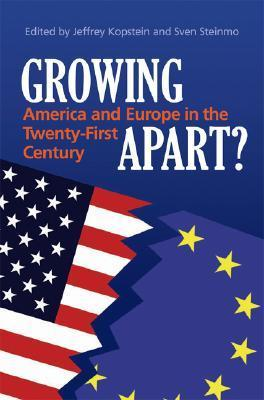 Growing Apart America and Europe in the 21st Century