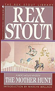 The Mother Hunt (Nero Wolfe #38)