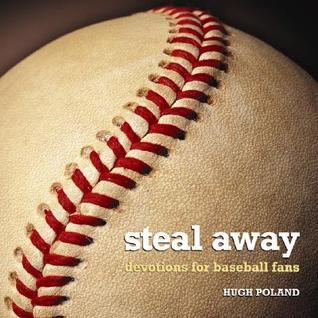 Steal Away: Devotions for Baseball Fans