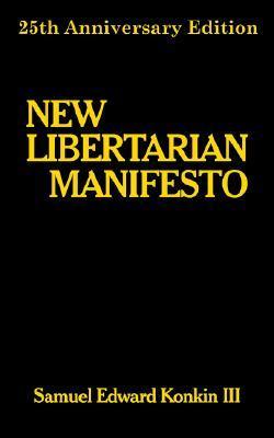 New Libertarian Manifesto
