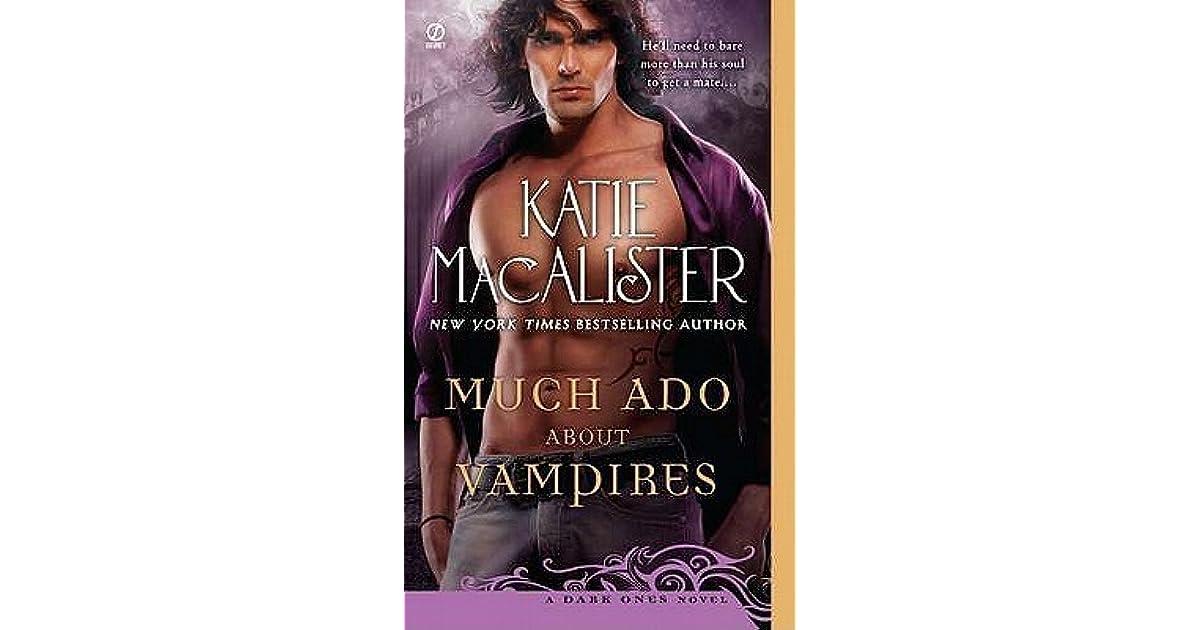 Much Ado About Vampires: A Dark Ones Novel (Dark Ones series)