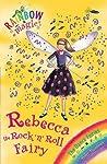 Rebecca The Rock 'N' Roll Fairy (Rainbow Magic: The Dance Fairies, #3)