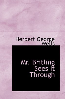 Mr. Britling Sees it Through by H.G. Wells