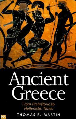 Ancient Greece-From Prehistoric to Hellenistic Times